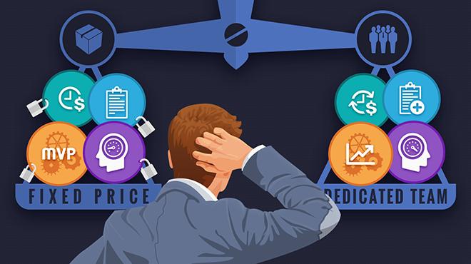 Fixed price VS Dedicated team: какую схему оплаты выбрать?